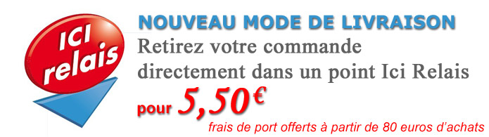 Faites-vous livrer votre commande dans le point Ici Relais de votre choix pour 5,90 euros TTC